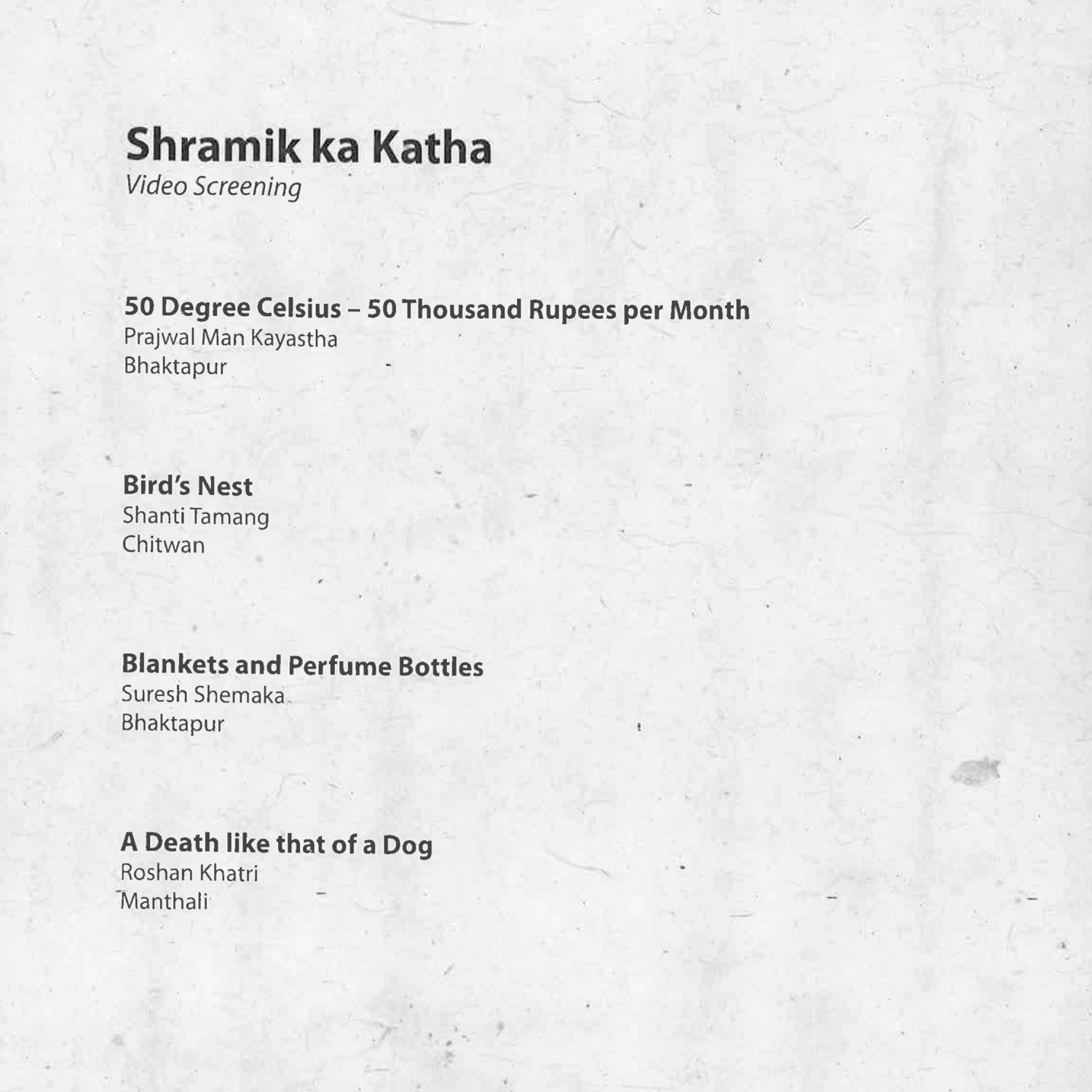 Raju GC, Shramik ka Katha (Migrant's Story) - Video Screening Titles, Multimedia Installation, Audio Stories and Video Screenings, Chysal, 2018